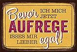 Grafik-Werkstatt 60558 Wand-Schild   Vintage-Art   Bevor Ich mich Jetzt Aufrege.   Retro   Nostalgic...