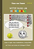 Witze rund um Handball: Humor & Spaß: Neue Handballwitze, lustige Bilder und Texte zum Lachen mit...