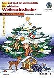 Die schönsten Weihnachtslieder: sehr leicht bearbeitet. 1-2 Sopran-Blockflöten. Ausgabe mit CD....