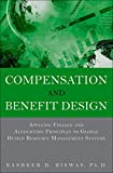 Compensation and Benefit Design: Applying Finance and Accounting Principles to Global Human Resource...
