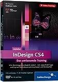 Adobe InDesign CS4. Layouts entwerfen und gestalten. Das Video-Training auf DVD