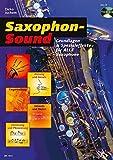 Saxophon-Sound: Grundlagen und Spezialeffekte für alle Saxophone. Saxophon. Ausgabe mit CD. (Schott...