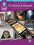 Top Hits from TV, Movies & Musicals Instrumental Solos - Tenor Saxophone (incl. CD) (Top Hits...