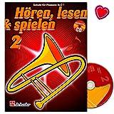Hören, Lesen, Spielen 2 Posaune in C BC - Schule für Posaune - Lehrbuch mit CD und bunter...