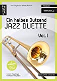 Ein halbes Dutzend Jazz-Duette - Vol.1 - Posaune: 6 Jazz-Playalongs (inkl. Download). Spielbuch....