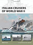 Italian Cruisers of World War II (New Vanguard, Band 258)