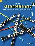 Clarinettissimo: Fit in allen Tonarten: Übungen, Duette und Spielstücke. Band 1. 1-2 Klarinetten....
