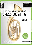 Ein halbes Dutzend Jazz-Duette - Vol.1 - Tenorhorn: 6 Jazz-Playalongs - Fulltrack & Playback (inkl....