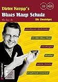 Blues Harp Schule m. CD und DVD - Mundharmonika spielen für Einsteiger / grundlegende...