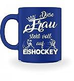 Hochwertige Tasse - Diese Frau steht voll auf Eishockey Shirt