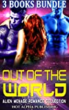 Out of the World: Alien Menage Romance Collection (English Edition)