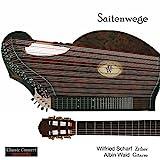 Saitenwege - Music for Zither and Guitar