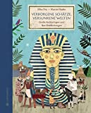 Verborgene Schätze, versunkene Welten: Große Archäologen und ihre Entdeckungen