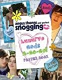 Luuurve Gods A-go-go! (Angus, Thongs and Perfect Snogging)