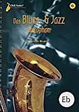 BLUES + JAZZ SAXOPHON - arrangiert für Altsaxophon - (Baritonsaxophon) - mit CD [Noten /...