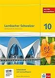 Lambacher Schweizer Mathematik 10. Ausgabe Baden-Württemberg: Arbeitsheft plus Lösungsheft und...