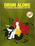 Drum Along - 10 Classic Rock Songs Continued (Buch & CD): Songbook, CD, Play-Along für Schlagzeug