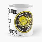 Hexbrand Hanks 11 Failure Freedom Apollo is Tom NASA America An Option Not Best 11 oz Kaffeebecher -...