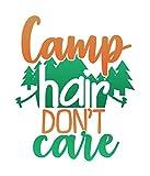 More Shiz Camp Hair Don't Care Vinyl-Aufkleber – Auto LKW Van SUV Fenster Wand Tasse Laptop –...