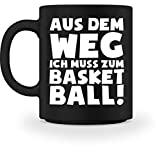 shirt-o-magic Basketball-Fan: Ich muss zum Basketball - Tasse -M-Schwarz