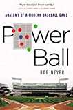 Power Ball: Anatomy of a Modern Baseball Game