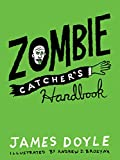 Zombie Catcher's Handbook (English Edition)