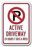 NDTS Metall-Dekoschild, 30,5 x 40,6 cm, aktive Auffahrt, 24 Stunden, 7 Tage pro Woche, kein Parken...