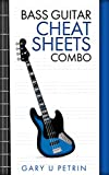 Bass Guitar Cheat Sheets Combo: Reference Guides for Bass Players (The 5 Lesson Method) (English...