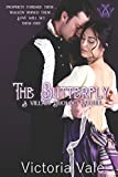 The Butterfly: A Villain Duology Sequel (The Villain Duology, Band 3)