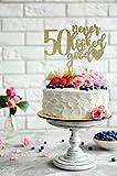 Kuchendekoration zum 50. Geburtstag, mit Aufschrift'Never Looked So Good 50th Birthday',...
