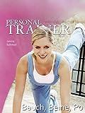 Personal Trainer - Bauch, Beine, Po