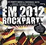 Krass Rockige Party-CD zur Fußball EM 2012 (alle Hits für ein geiles Public Viewing) (CD...