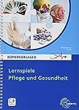 Lernspiele Pflege und Gesundheit: Kopiervorlagen