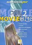 MOVIE HITS 2 - arrangiert für Akkordeon [Noten / Sheetmusic] aus der Reihe: AKKORDEON PUR