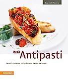 33 x Antipasti (So genießt Südtirol / Ausgezeichnet mit dem Sonderpreis der GAD (Gastronomische...