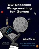 2D Graphics Programming for Games (English Edition)