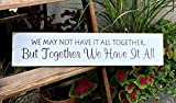 Will3Julius Holzschild We May Not Have It All Together But Together We Have It All Mothers Day,...