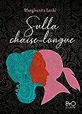 Sulla chaise-longue (Italian Edition)
