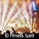 10 Fitness Spirit