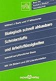 Biologisch schnell abbaubare Schmierstoffe und Arbeitsflüssigkeiten: speziell auf pflanzlicher...