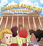 Dinosaur Adventure: A Field Trip to Remember (Let's Learn While Playing, Band 1)