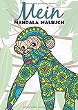 Mein Mandala Malbuch: 50 tierisch tolle Tiermandalas für Kinder ab 8+ Jahren zum Ausmalen und als...
