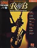Saxophone Play-Along Volume 2: R&B: Play Along für Alt-Saxophon, Tenor-Saxophon