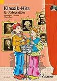 Klassik-Hits: 1-2 Alt-Blockflten. Ausgabe mit CD. (Spiel und Spa mit der Blockflte)
