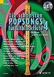 Die schnsten Popsongs fr Alt-Blockflte: 12 Pop-Hits. Band 4. 1-2 Alt-Blockflten. Ausgabe mit CD.