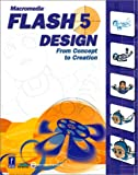 Macromedia Flash 5 Design, w. CD-ROM: From Concept to Creation (Miscellaneous)