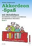 Akkordeon-Spa: Ein frhlicher Leitfaden zum Erlernen des Melodiebass-Akkordeon. Band 1. Knopf- und...