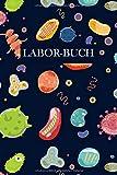 Laborbuch: Baketerien Mikrobiologie | Für's Labor & Studium | Mit viel Platz für Notizen, Skizzen...
