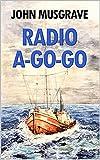 Radio A-Go-Go (English Edition)