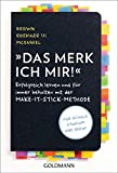 Das merk ich mir!: Erfolgreich lernen und für immer behalten mit der Make-it-stick-Methode - Für...